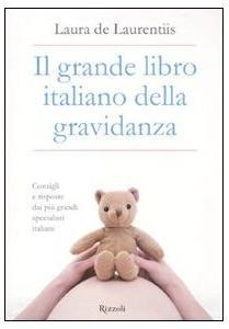 1.Gravidanza - Due grandi libri per tutte le mamme e per chi sta per diventarlo