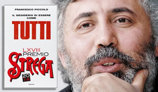 Francesco Piccolo Premio Strega 2014 - Francesco Piccolo vince la 68esima edizione del Premio Strega 2014