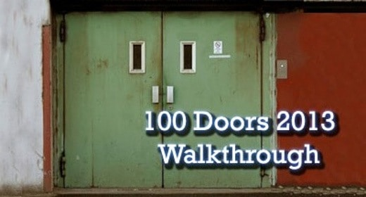 100 Doors 2013 Walkthrough - Le soluzioni di tutti i livelli di 100 Doors 2013 Walkthrough
