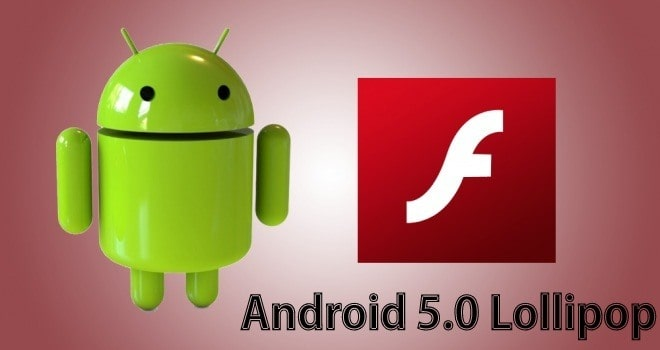 Flash Player For Android 5.0 Lollipop - Come installare Flash Player su Android