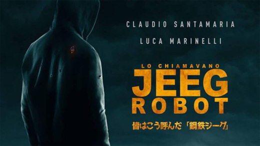 Lo chiamavano jeeg robot - Lo chiamavano Jeeg Robot: il primo film con un supereroe italiano