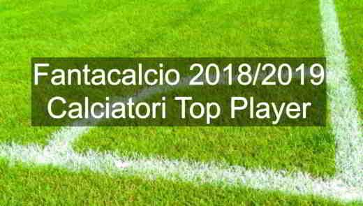 fantacalcio giocatori top player - I Top Player Fantacalcio 2018/2019