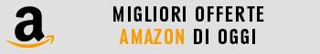 Offerte Amazon di oggi