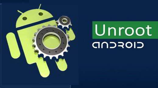 unroot android - Come rimuovere root da dispositivo Android