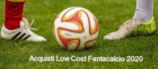 giocatori low cost fantacalcio 2020 - Acquisti Fantacalcio Low Cost 2020